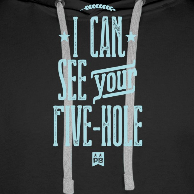 I Can See Your Five Hole
