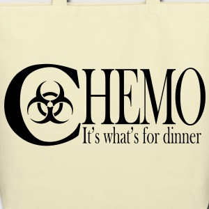 Chemo  It's what's for dinner Bags  - Eco-Friendly Cotton Tote