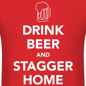 Drink Beer and Stagger Home Christmas T-Shirt - Men's T-Shirt