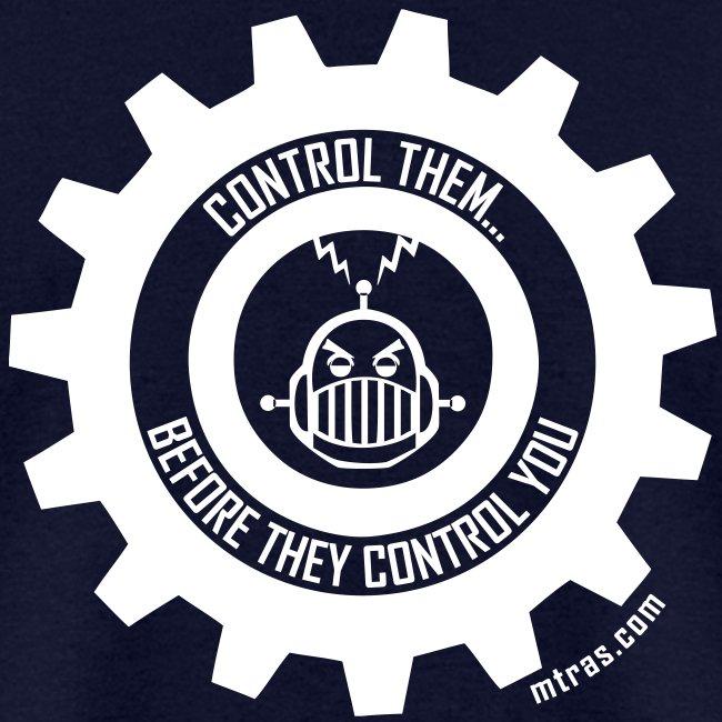 MTRAS Control The Robots White Tshirt