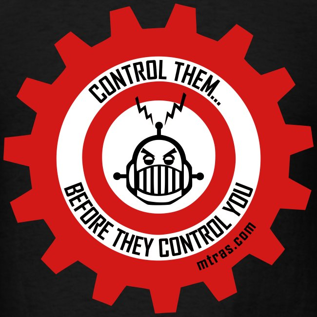 MTRAS Control The Robots Black, Red & White Tshirt