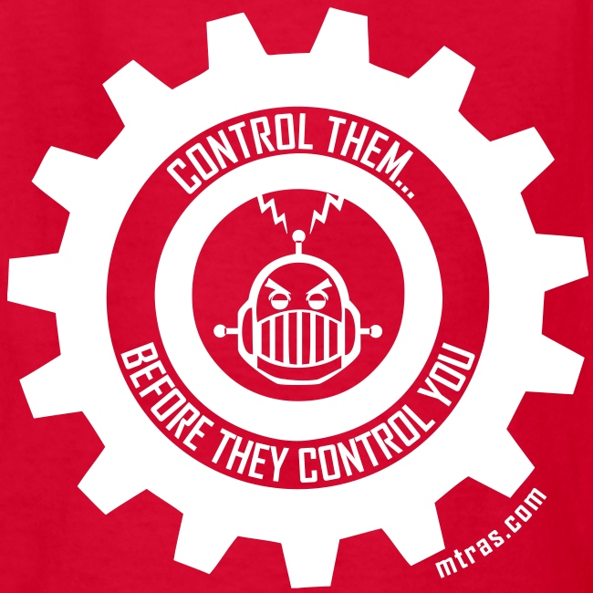 MTRAS Control The Robots White - Kid's Tshirt