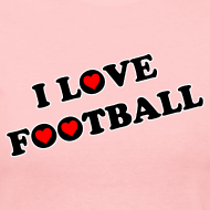 Design ~ I Love Football. TM  Ladies Jerey shirt
