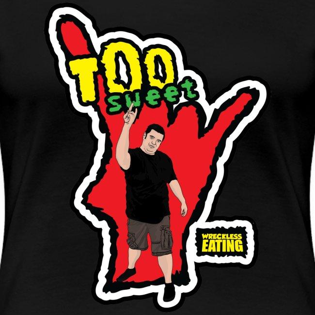 WE Too Sweet Shirt (Women's)