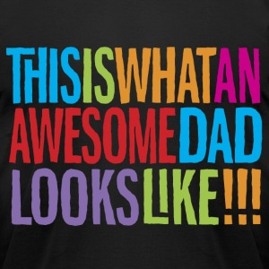 Awesome Dad - Men's T-Shirt by American Apparel