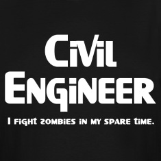 White Civil Engineer Zombie Fighter T-Shirts