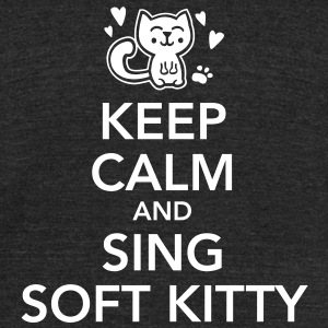 Keep calm and sing soft kitty T-Shirts - Unisex Tri-Blend T-Shirt by American Apparel