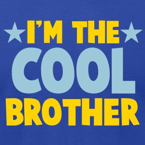 I'm the COOL Brother T-Shirts - Men's T-Shirt by American Apparel