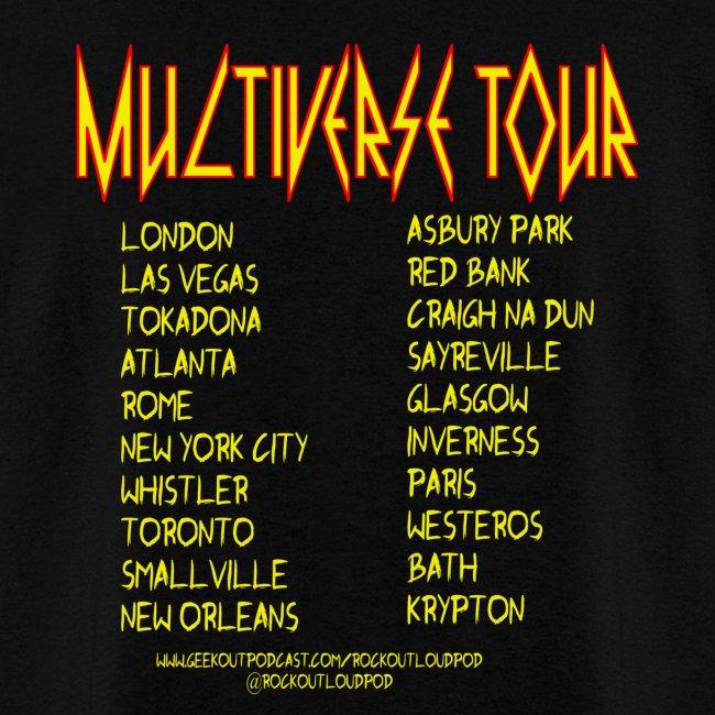 Rock Out Loud Multiverse Tour Shirt
