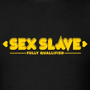 Sex Slave 1c T-Shirts - Men's T-Shirt