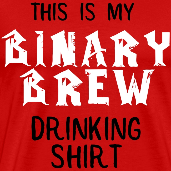 Binary Brew Drinking Shirt