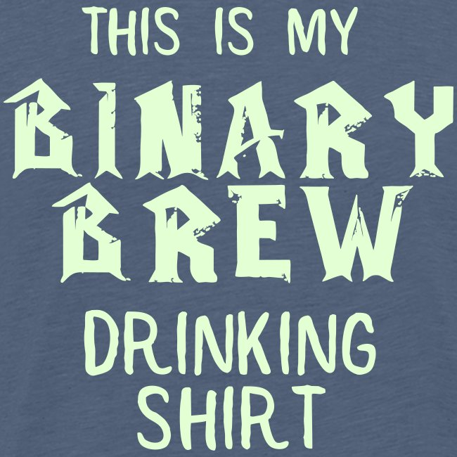 Binary Brew Drinking Shirt (Glow in the Dark)