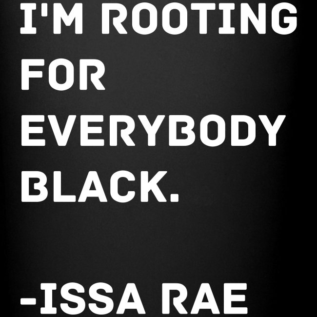Issa Rae Quote