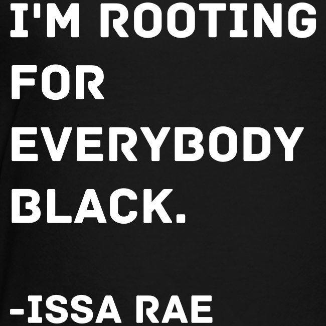 Issa Rae Quote (toddler tee)