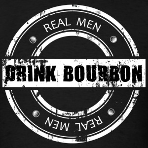 Real Men Drink Bourbon T-Shirts - Men's T-Shirt
