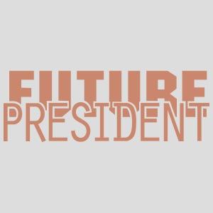 FUTURE PRESIDENT
