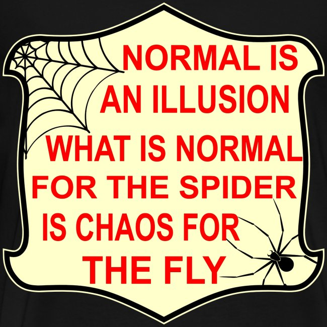 White tiger llc normal is an illusion what is normal to the spider normal is an illusion what is normal to the spider is chaos to the fly altavistaventures Choice Image