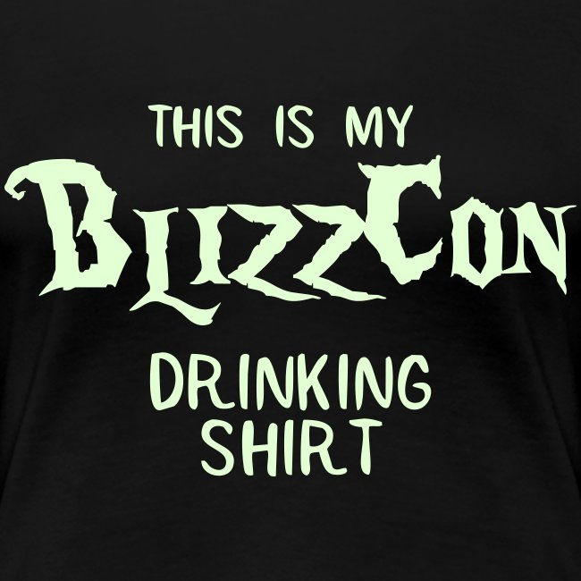 BlizzCon Drinking Shirt (Glow in the Dark Text)