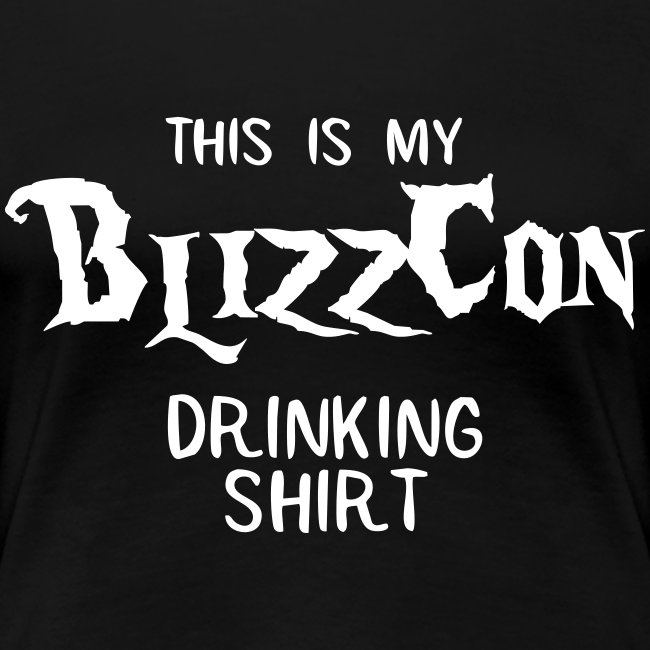 BlizzCon Drinking Shirt (White Text)