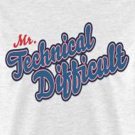Design ~ MrTechnicalDifficult