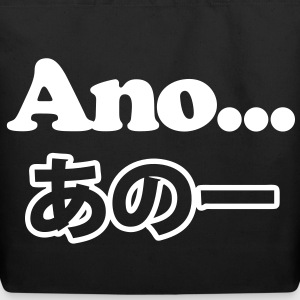 Ano... (Japanese for Umm...I Was Thinking) Bags  - Eco-Friendly Cotton Tote
