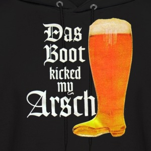 Das Boot kicked my arsch Hoodies - Men's Hoodie