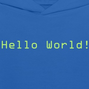 Hello World! Kids Hooded Sweatshirts - Kids' Hoodie