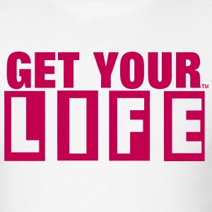 GET YOUR LIFE - Men's T-Shirt