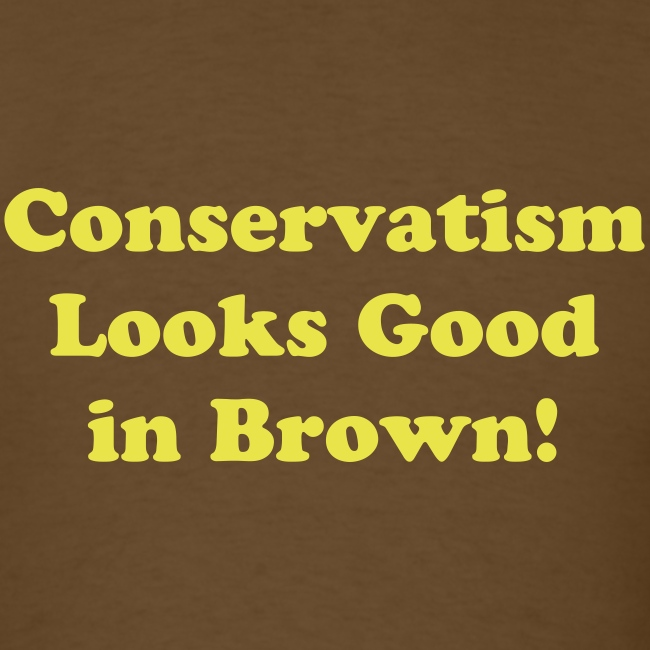 Conservatism Looks Good in Brown!