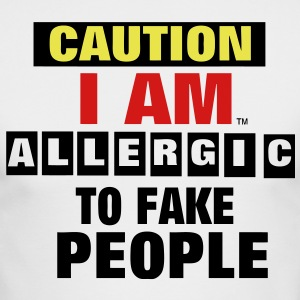 CAUTION I AM ALLERGIC TO FAKE PEOPLE Long Sleeve Shirts - Men's Long Sleeve T-Shirt by Next Level