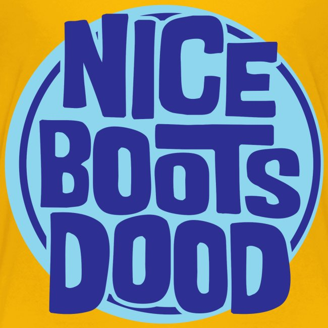 Nice Boots Dood Tee