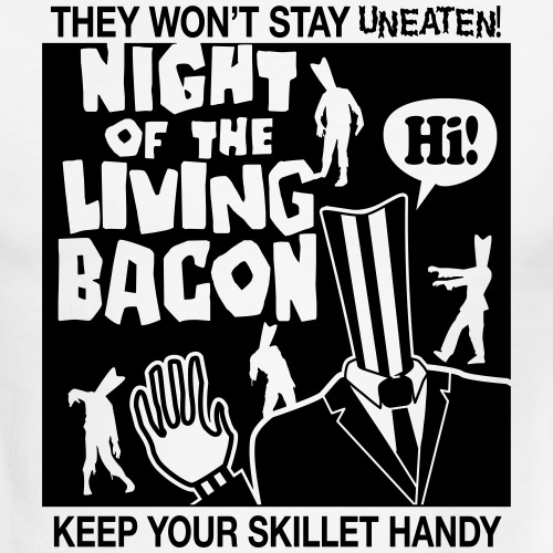 night of the living bacon