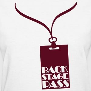 Backstage Pass Women's T-Shirts - Women's T-Shirt