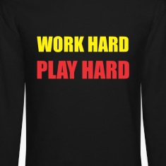 Work hard play hard Long Sleeve Shirts