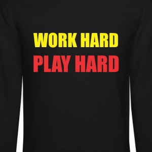 Work hard play hard Long Sleeve Shirts - Crewneck Sweatshirt