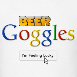 Beer Goggles - I'm Feeling Lucky T-Shirts - Men's T-Shirt