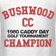 Design ~ Caddy Shack - Bushwood Country Club