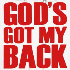 GOD'S GOT MY BACK Hoodies