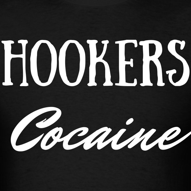 HOOKERS & COCAINE