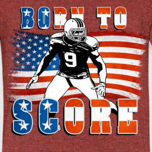Born to Score Football Player 04 T-Shirts - Unisex Tri-Blend T-Shirt by American Apparel