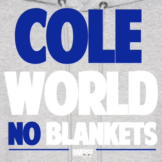 Cole World (No Blankets / Blue / Hoodie)