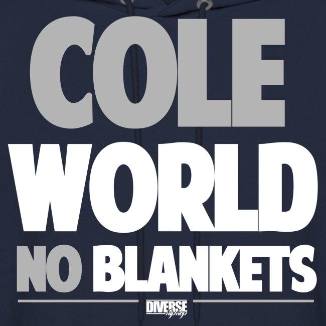 Cole World (No Blankets / Grey / Hoodie)