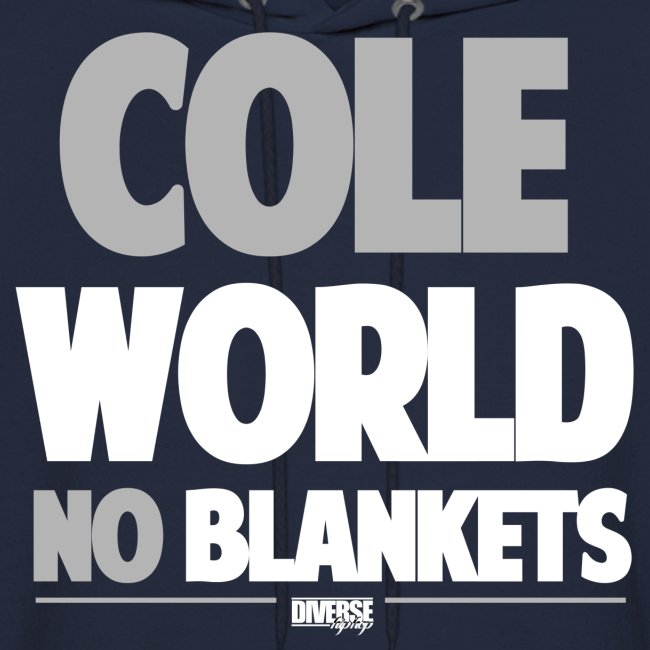Cole World (No Blankets / Grey / Hoodie)