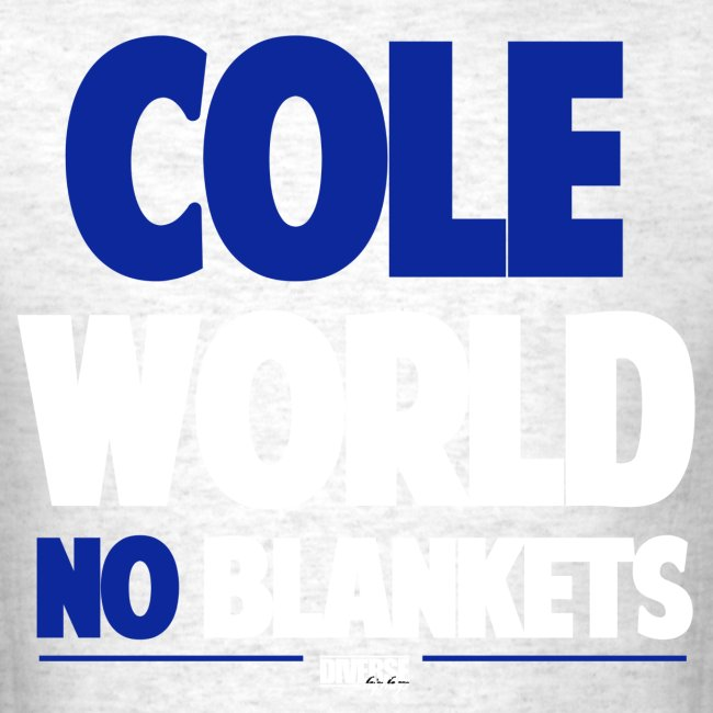 Cole World (No Blankets / Blue)