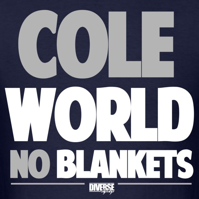 Cole World (No Blankets)
