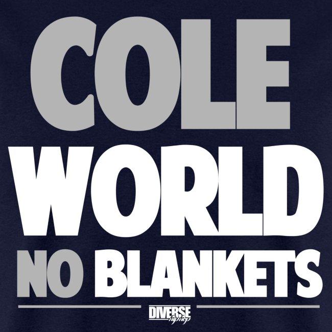 Cole World (No Blankets)