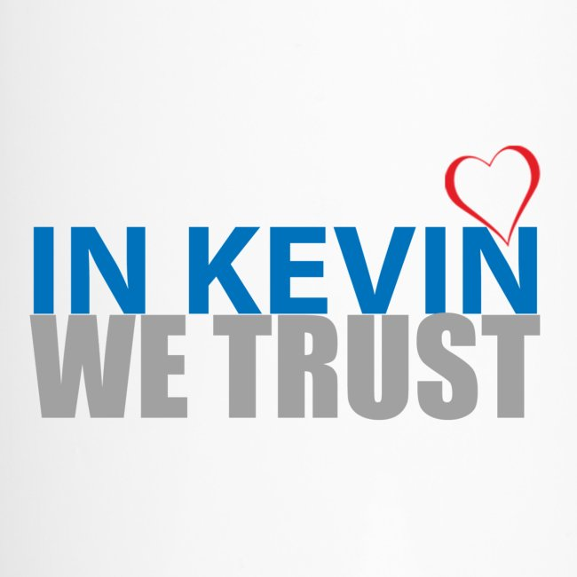 In Kevin We Trust Mug