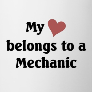 My heart belongs to a Mechanic - Coffee/Tea Mug