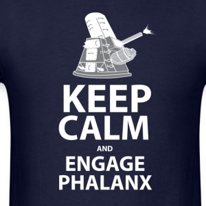 Keep Calm and Engage Phalanx - Men's T-Shirt