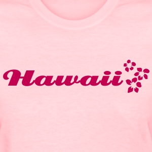 Hawaii flowers t-shirt women - Women's T-Shirt